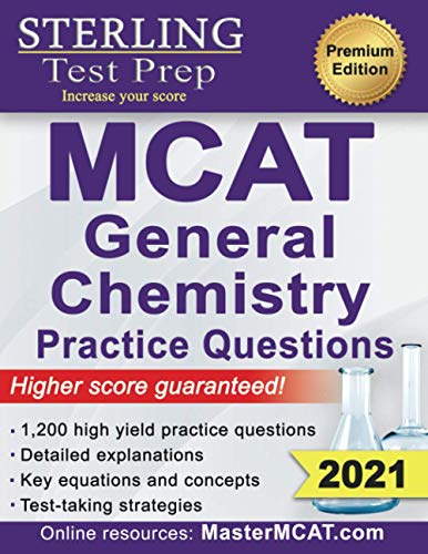 Sterling Test Prep MCAT General Chemistry Practice Questions: High Yield...