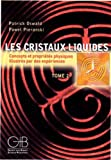 Les cristaux liquides t.2
