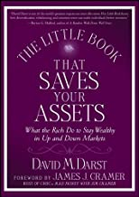 The Little Book that Saves Your Assets: What the Rich Do to Stay Wealthy in Up and Down Markets (Little Books. Big Profits 17)