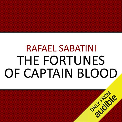 The Fortunes of Captain Blood                   De :                                                                                                                                 Rafael Sabatini                               Lu par :                                                                                                                                 Michael Maloney                      Durée : 6 h et 5 min     Pas de notations     Global 0,0