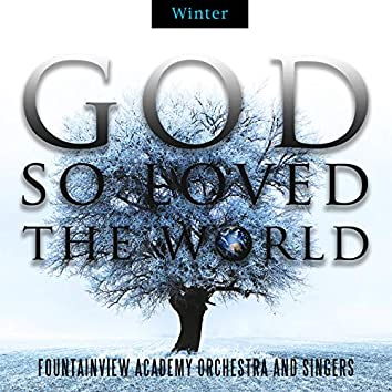 God So Loved The World - Winter