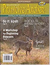 PRIMITIVE ARCHER, MAGAZINE, AUGUST - SEPTEMBER 2018 A Work shop for Beginning Bowyers page 28