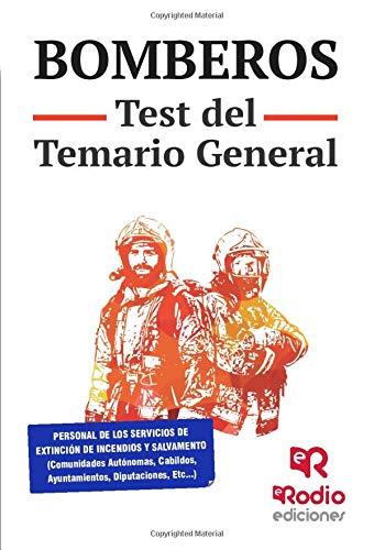 Bomberos. Test del Temario General: 1 (OPOSICIONES)