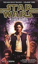 Rebel Dawn (Star Wars: Hans Solo Trilogy) by A. C. Crispin (1998-04-02)