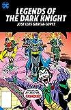 Legends of the Dark Knight: Jose Luis Garcia-Lopez (Batman)