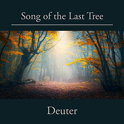 Song of the Last Tree