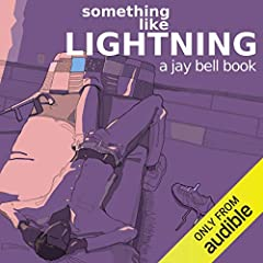 Something Like Lightning