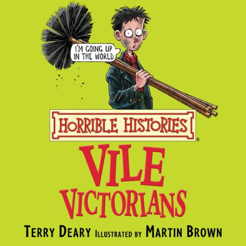 Horrible Histories: Vile Victorians  By  cover art