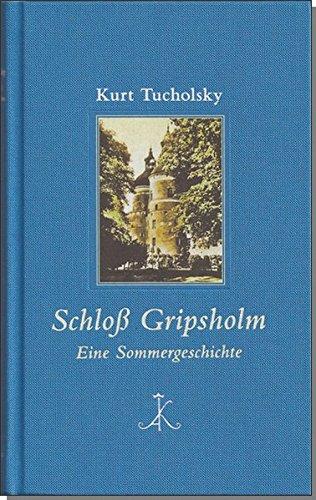 Schloß Gripsholm: Eine Sommergeschichte (Erlesenes Lesen / Kröners Fundgrube der Weltliteratur)