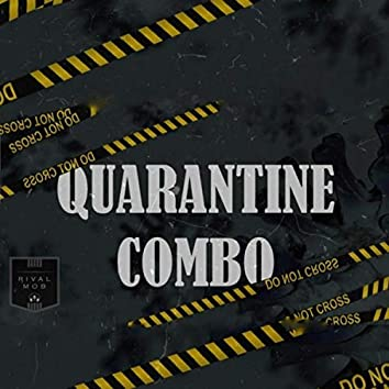 Quarantine Combo