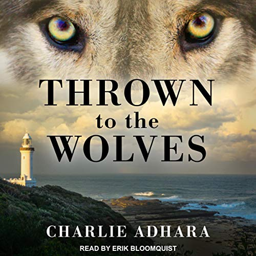 Thrown to the Wolves: The Big Bad Wolf Series, Book 3
