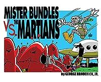 Mister Bundles VS. The Martians