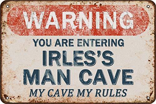 Tarika Warning You Are Entering Irles's Man Cave My Cave My Rules Eisen Poster Vintage Gemälde Zinn Zeichen für Straße Garage Home Cafe Bar Mann Höhle Farm Wanddekoration Handwerk
