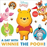 A Day With Winnie the Pooh! (Disney Baby)