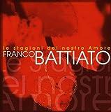 Le stagioni del nostro amore von Franco Battiato
