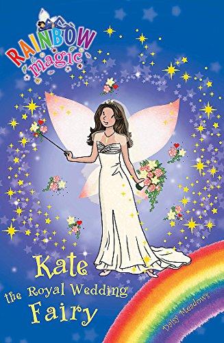 Kate the Royal Wedding Fairy: Special (Rainbow Magic, Band 1)