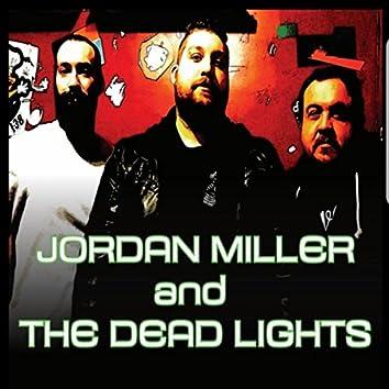 Jordan Miller and the Dead Lights