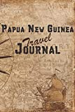 Papua New Guinea Travel Journal: 6x9 Travel Notebook with prompts and Checklists perfect gift for your Trip to Papua New Guinea for every Traveler