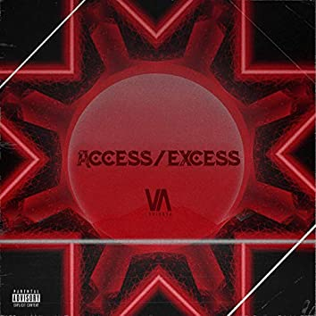 Access/Excess