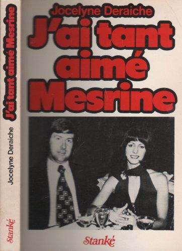 J'ai tant aimé Mesrine