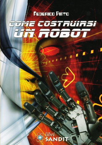 Come costruirsi un robot