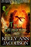 Two Dragons (THE ZANIYAH TRILOGY) (Volume 2) (Paperback)