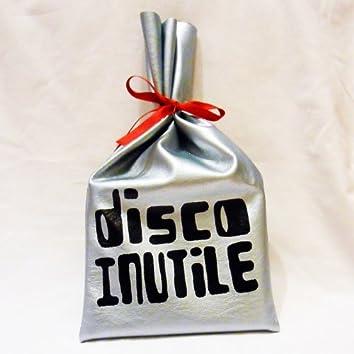 Disco Inutile