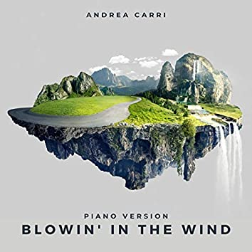 Blowin' in the Wind (Piano Version)