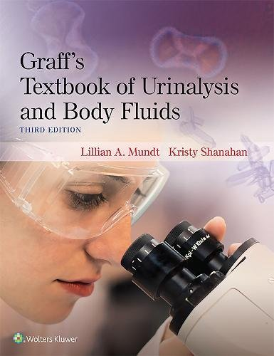 Graffs Textbook Of Urinalysis And Body Fluids 3Ed (Pb 2016)