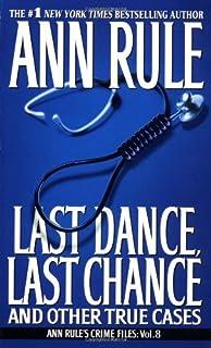 Best Last Dance, Last Chance (8) (Ann Rule
