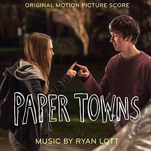 Paper Towns (Original Motion Picture Score)