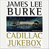 Cadillac Jukebox: A Dave Robicheaux Novel, Book 9