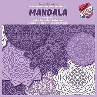 Libro da colorare per adulti per donne Mandala 100+ pagine - Amico, lascia che te lo dica: hai - raggi di sole che ti escono anche dal culo.