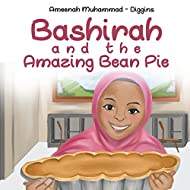 Bashirah and The Amazing Bean Pie: A Celebration of African American Muslim Culture