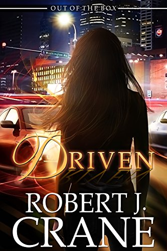 Driven: Out of the Box (The Girl in the Box Book 30) (English Edition)