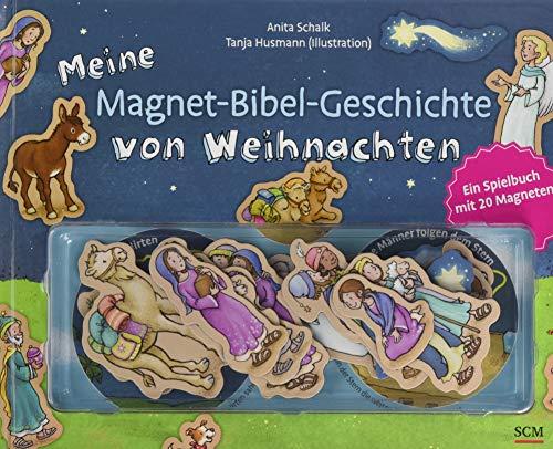 Meine Magnet-Bibel-Geschichte von Weihnachten: Ein Spielbuch mit 20 Magneten (Magnet-Bibel-Geschichten)