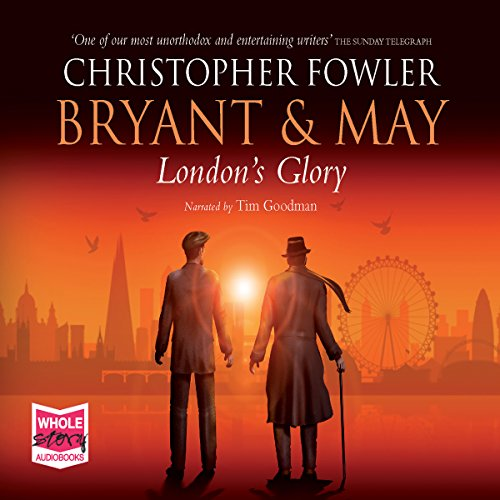 Bryant & May - London's Glory audiobook cover art