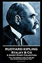 """Rudyard Kipling - Stalky & Co: """"All the people like us are we, and everyone else is they"""""""