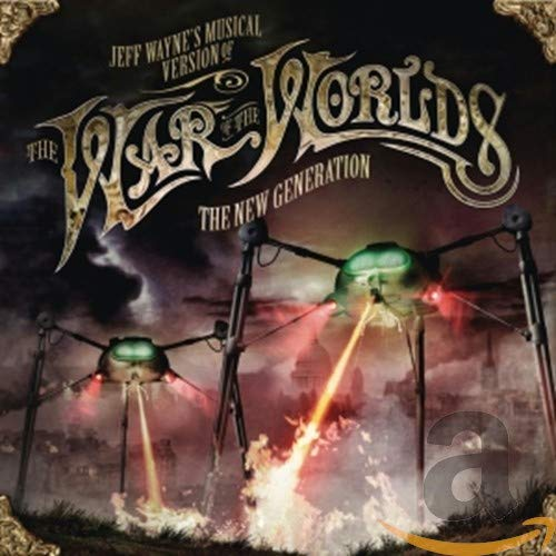 Jeff Wayne's Musical Version Of The War Of The Worlds, The New Generation