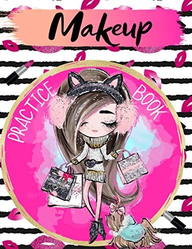 Makeup Practice Book: Face Charts to Practice Makeup and Coloring for Kids, Girls, and Young Aspiring Makeup Artists