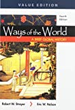 Ways of the World: A Brief Global History 4e, Value Edition, Combined Volume & LaunchPad for Ways of the World: A Brief Global History 4e, Value Edition with Sources (Twelve Months Access)