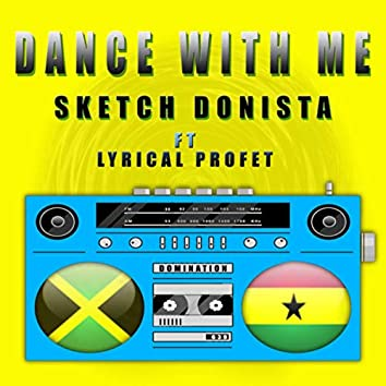 Dance With Me (feat. Lyrical Profet)