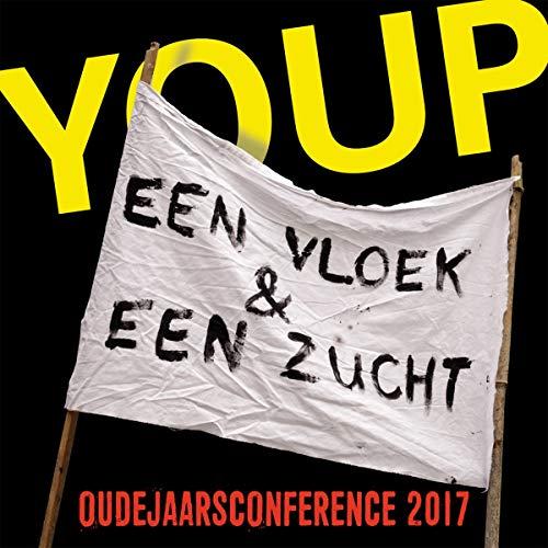 Youp van 't Hek - Een Vloek & Een Zucht