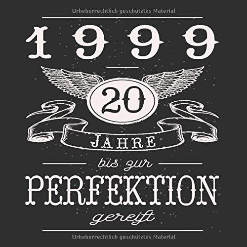 20 Jahre Jahrgang 1999 zur Perfektion gereift: Geschenk zum 20. Geburtstag Geschenk Geburtstagsparty...
