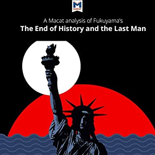 A Macat Analysis of Francis Fukuyama's The End of History and the Last Man cover art