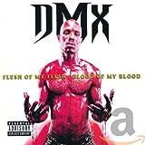 Flesh of My Flesh...Blood of M - Dmx