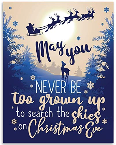 May You Never Be Too Grown Up To Search the Skies on Christmas Eve - 11x14 Unframed Art Print - Great Gift and Decor for Christmas Under $15