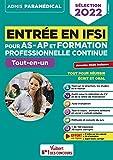 Entrée en IFSI pour AS-AP et formation professionnelle continue (FPC): Tout-en-un - Fil d'actualité offert - Sélection 2022 (2021)