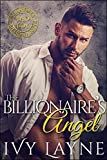 The Billionaire's Angel (Scandals of the Bad Boy Billionaires Book 7)