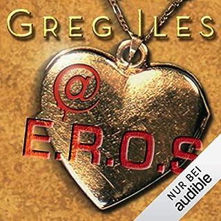 @E.R.O.S.                   Autor:                                                                                                                                 Greg Iles                               Sprecher:                                                                                                                                 Uve Teschner                      Spieldauer: 7 Std. und 21 Min.     42 Bewertungen     Gesamt 4,1